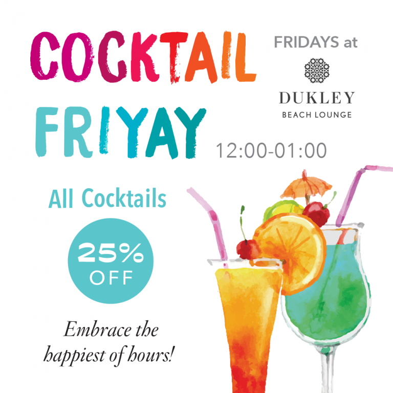 FRIDAYS at Dukley Beach Lounge